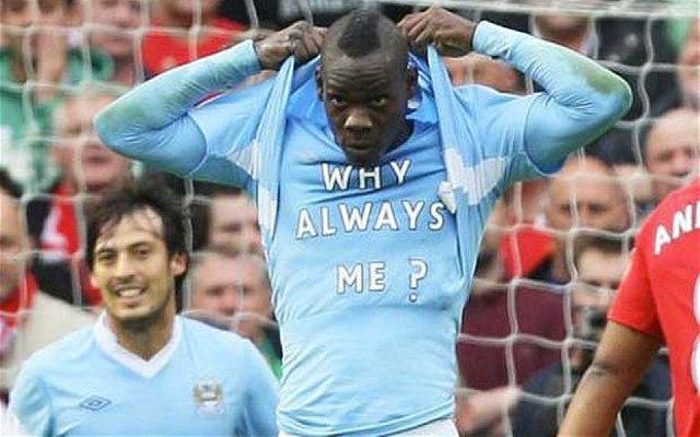 Manchester City Mario Balotelli Why Always Me