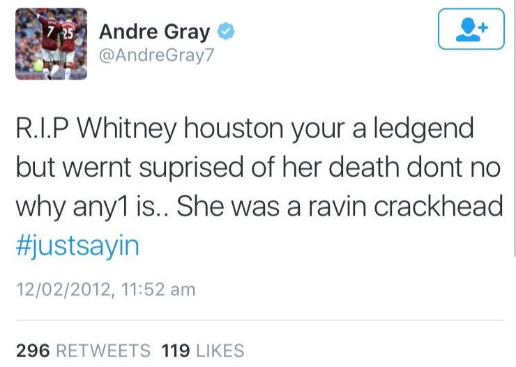 Andre Gray tweet on Whitney Houston